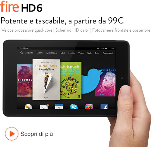 I nuovi Tablet Fire HD 6, Fire HD 7 e Fire HDX 8.9.  ebook Amazon